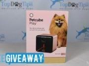 Top Dog Tips Petcube Dog Camera GIVEAWAY