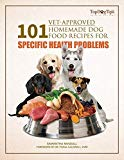 101 Vet Approved Homemade Dog Food Recipes