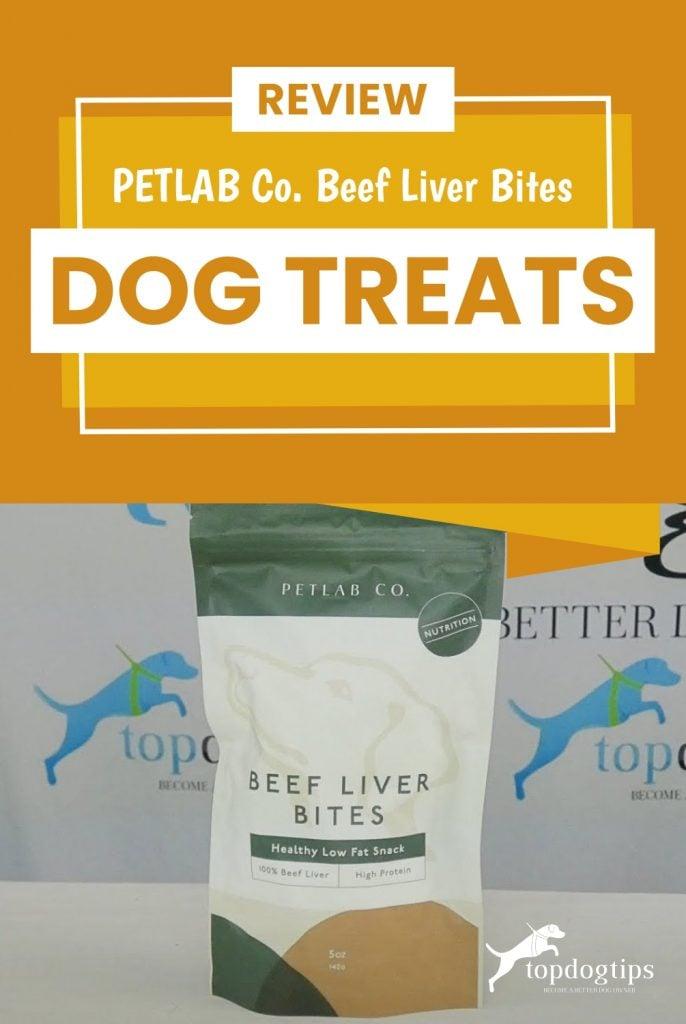 Review- PETLAB Co. Beef Liver Bites Dog Treats